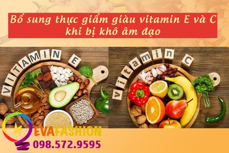Bổ sung các loại thực phẩm giàu Vitamin C và E giúp giảm khô âm đạo