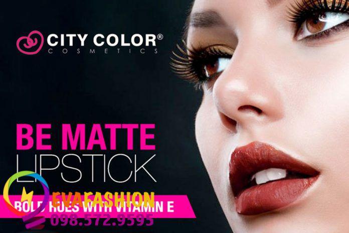 Son thỏi lì City Color Be Matte Lipstick - Lựa chọn hoàn hảo cho những cô nàng cá tính.