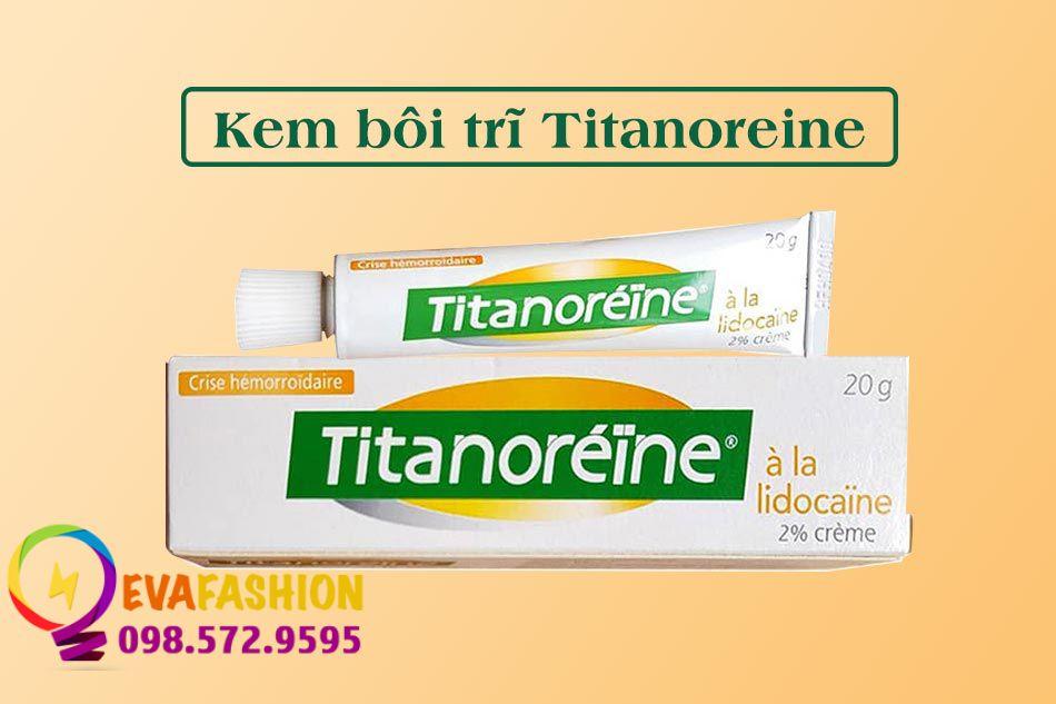 Kem bôi trĩ Titanoreine