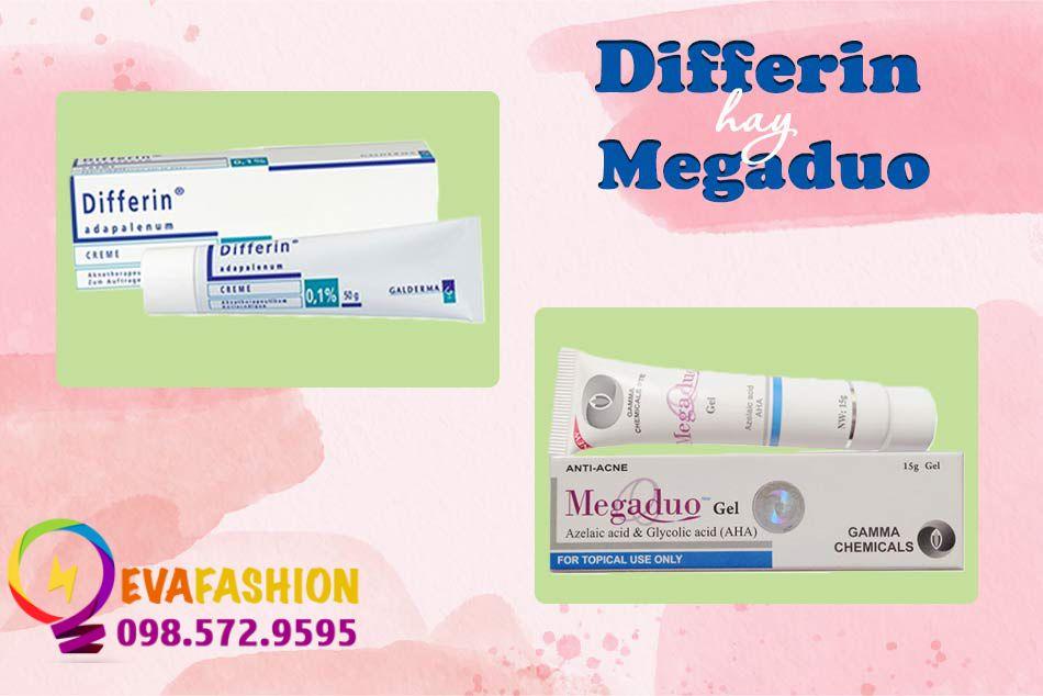 Differin và Megaduo
