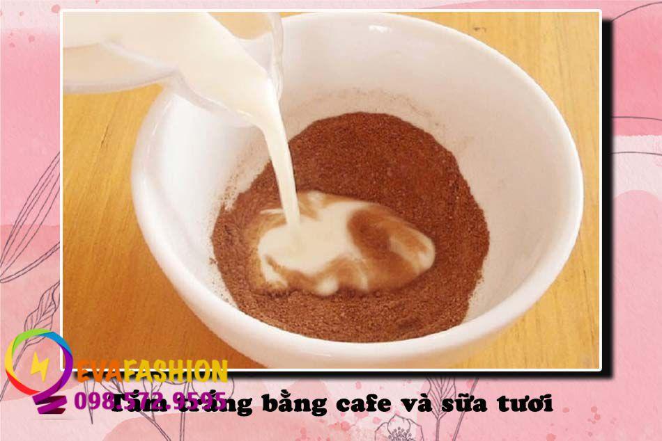 Tắm trắng bằng cafe và sữa tươi