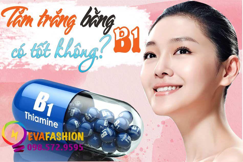 Trắng da bằng vitamin B1 có tốt không?
